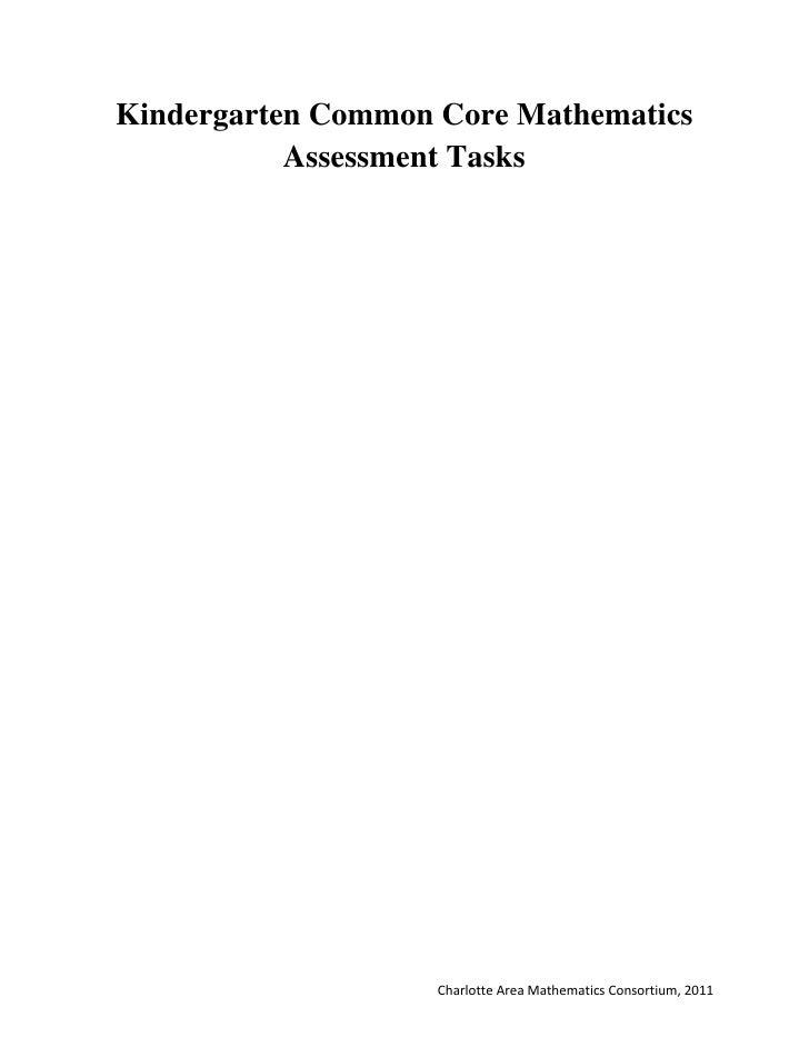 Kindergarten Common Core Mathematics           Assessment Tasks                    Charlotte Area Mathematics Consortium, ...