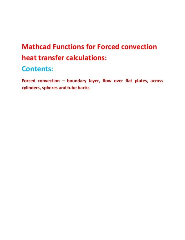 forced convection in a cross flow Jamin yl, mohamad aa enhanced heat transfer using porous carbon foam in cross flow—part i: forced convection asme j heat transfer 2006129(6.