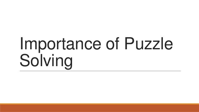 Importance of Puzzle Solving