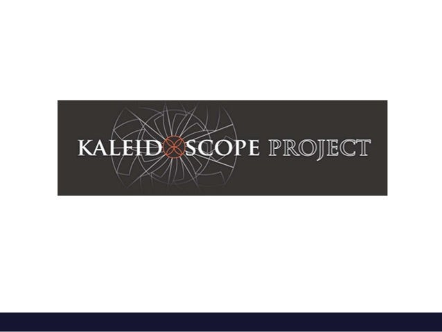 Kaleidoscope Open Course Initiative• Rationale• Phase I Overview• Challenges & Impact