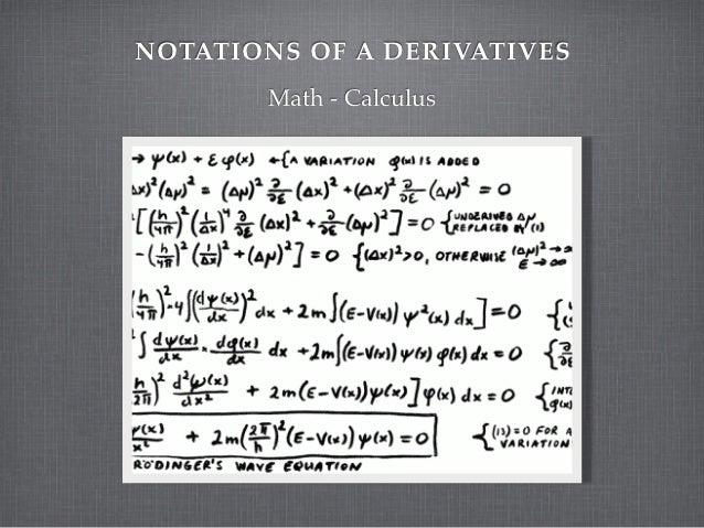 NOTATIONS OF A DERIVATIVES       Math - Calculus