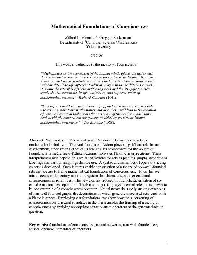 1 Mathematical Foundations of Consciousness Willard L. Miranker ! 1 , Gregg J. Zuckerman ! 2 Departments of ! 1 Computer S...