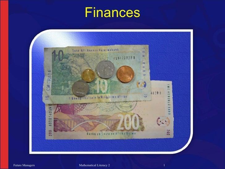 Finances     Future Managers   Mathematical Literacy 2   1