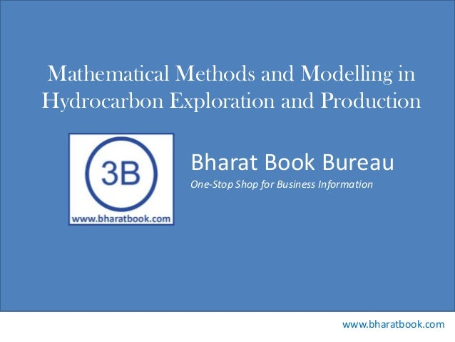Bharat Book Bureau www.bharatbook.com One-Stop Shop for Business Information Mathematical Methods and Modelling in Hydroca...