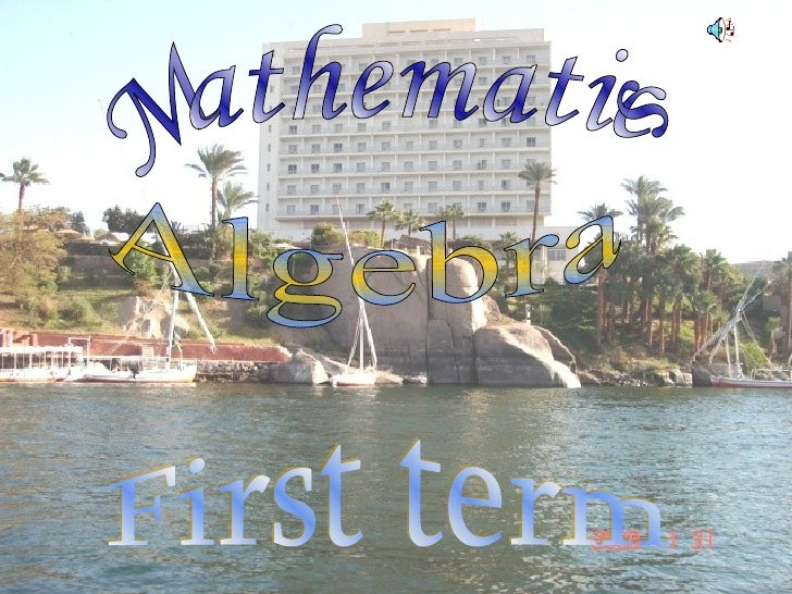 Mathematics  Algebra First term