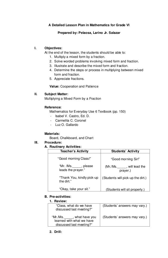 A Detailed Lesson Plan in Mathematics for Grade VI Prepared by: Pelaosa, Larino Jr. Salazar  I.  Objectives: At the end of...