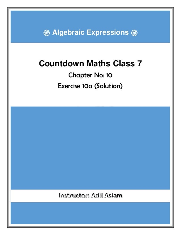 COUNTDOWN CLASS 7 ֍ Algebraic Expressions ֍ Countdown Maths Class 7 Chapter No: 10 Exercise 10a (Solution)