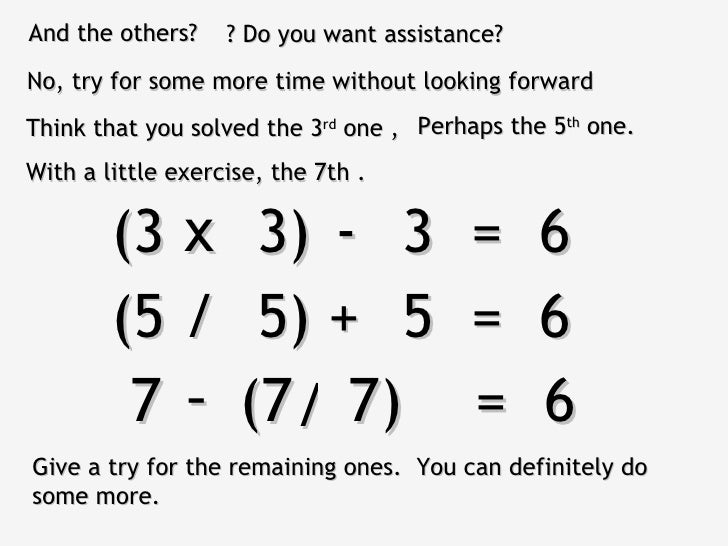And the others?    ? Do you want assistance?No, try for some more time without looking forwardThink that you solved the 3r...