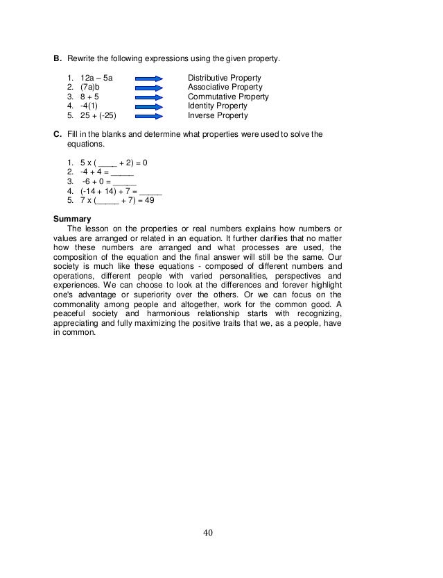 40 B. Rewrite the following expressions using the given property. 1. 12a – 5a Distributive Property 2. (7a)b Associative P...
