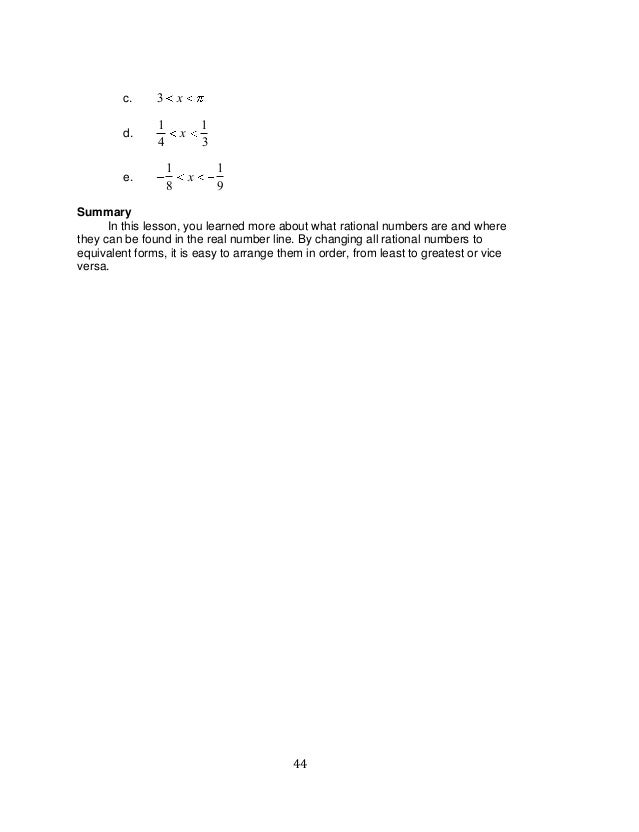 44 c. 3 x d. 1 4 x 1 3 e. 1 8 x 1 9 Summary In this lesson, you learned more about what rational numbers are and where the...