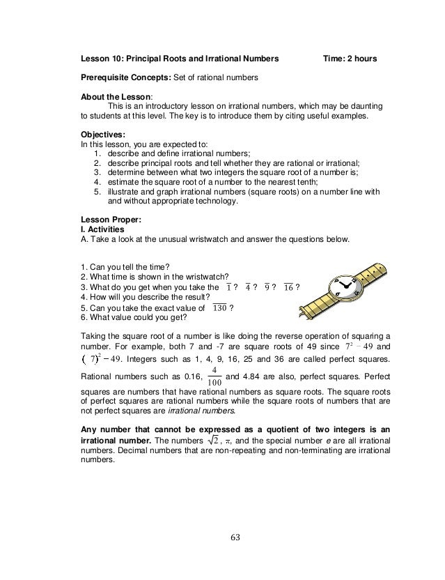 63 Lesson 10: Principal Roots and Irrational Numbers Time: 2 hours Prerequisite Concepts: Set of rational numbers About th...