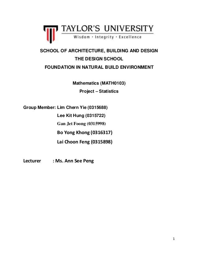 1 SCHOOL OF ARCHITECTURE, BUILDING AND DESIGN THE DESIGN SCHOOL FOUNDATION IN NATURAL BUILD ENVIRONMENT Mathematics (MATH0...