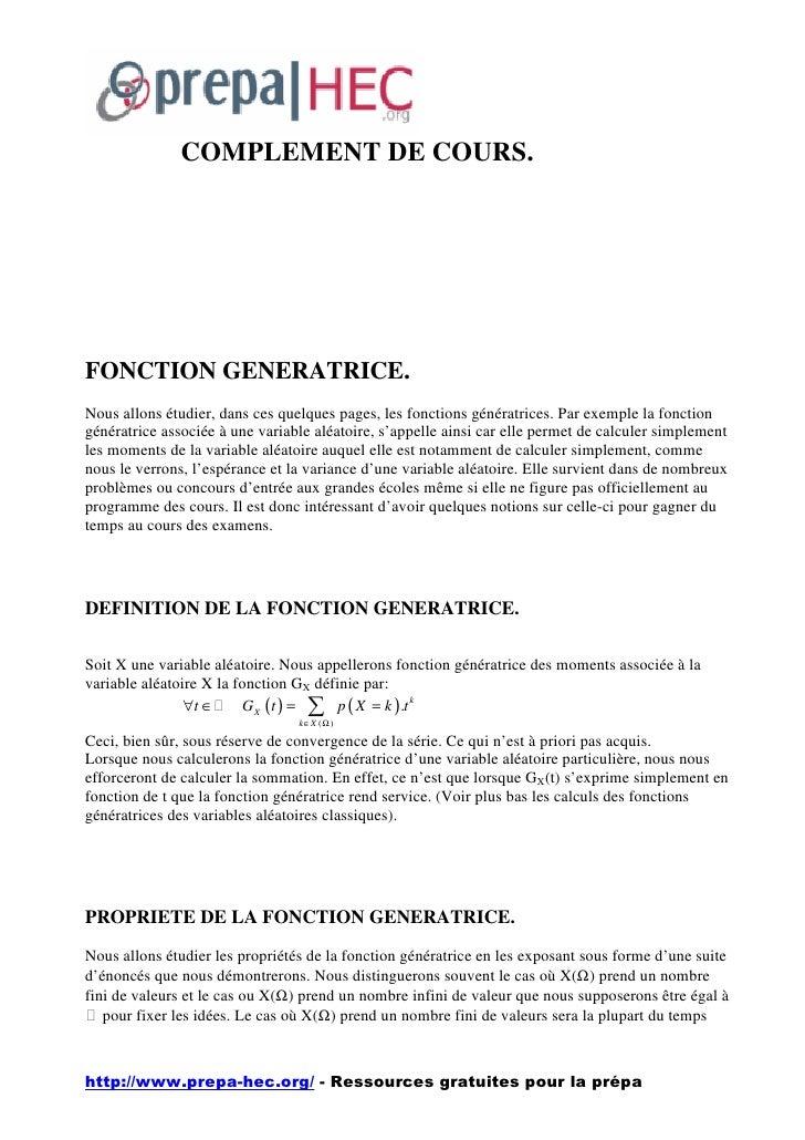 COMPLEMENT DE COURS.     FONCTION GENERATRICE. Nous allons étudier, dans ces quelques pages, les fonctions génératrices. P...