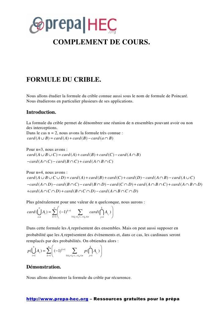 COMPLEMENT DE COURS.    FORMULE DU CRIBLE.  Nous allons étudier la formule du crible connue aussi sous le nom de formule d...