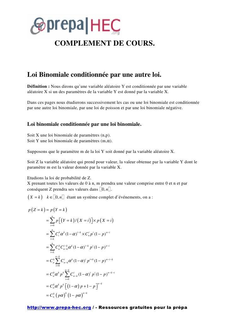 COMPLEMENT DE COURS.    Loi Binomiale conditionnée par une autre loi. Définition : Nous dirons qu'une variable aléatoire Y...