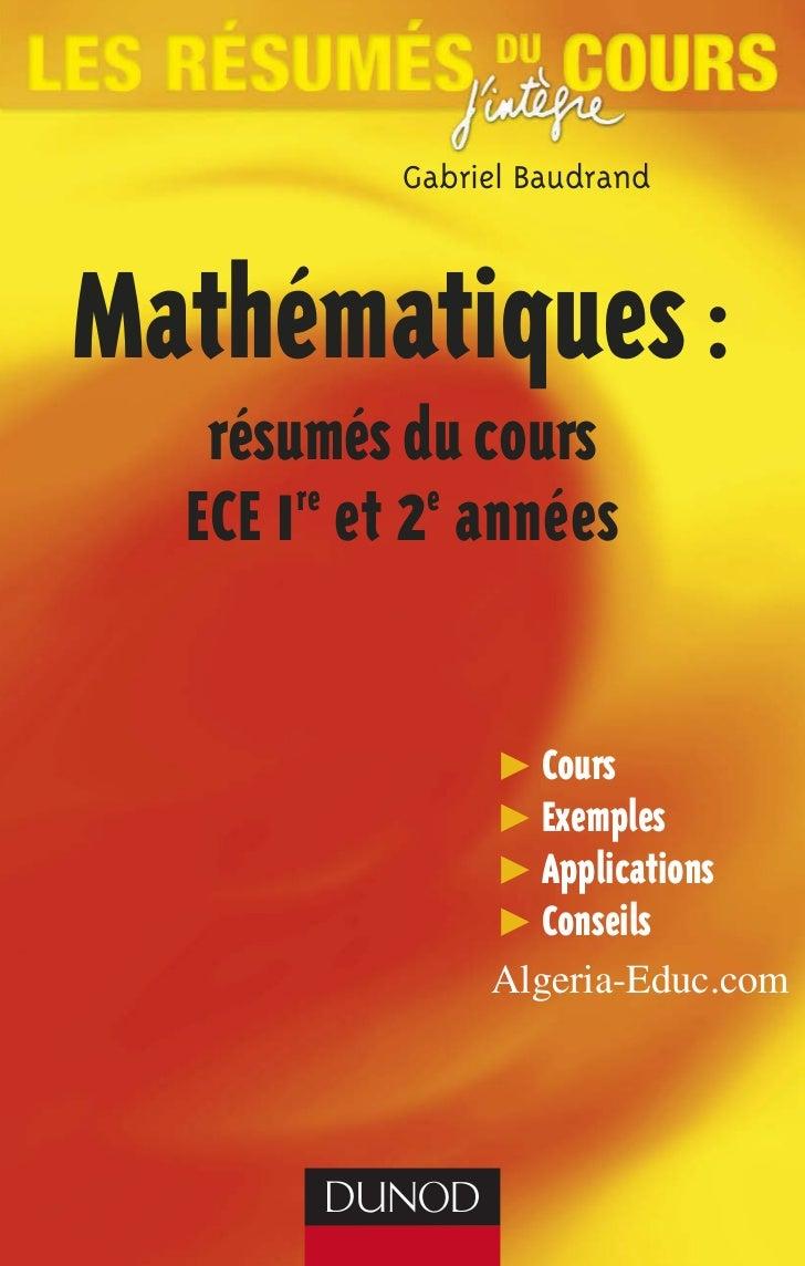 Gabriel BaudrandMathématiques :   résumés du cours  ECE 1 et 2 années       re   e                  Cours                 ...