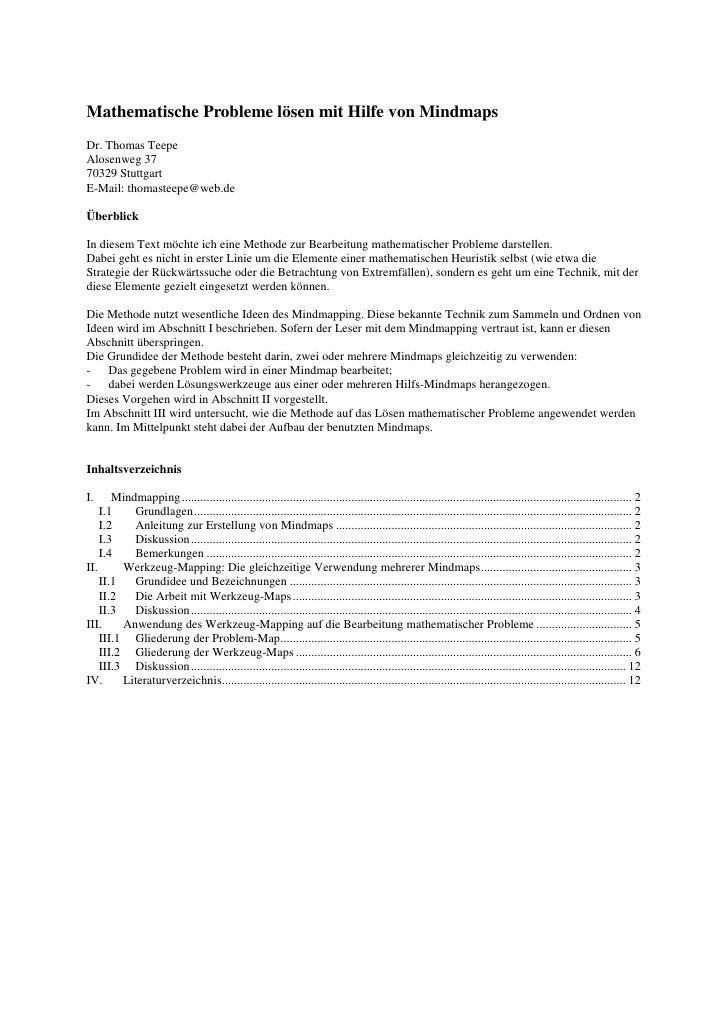 Mathematische Probleme lösen mit Hilfe von Mindmaps Dr. Thomas Teepe Alosenweg 37 70329 Stuttgart E-Mail: thomasteepe@web....