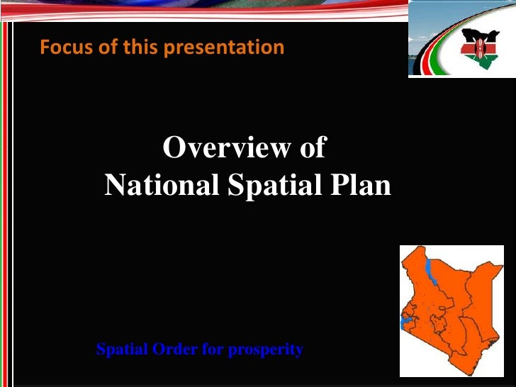 spatial planning in kenya and the Spatial planning systems in europe various compendia of spatial planning systems can be found below is a table showing some of the main sources, the countries covered and the date of publication.