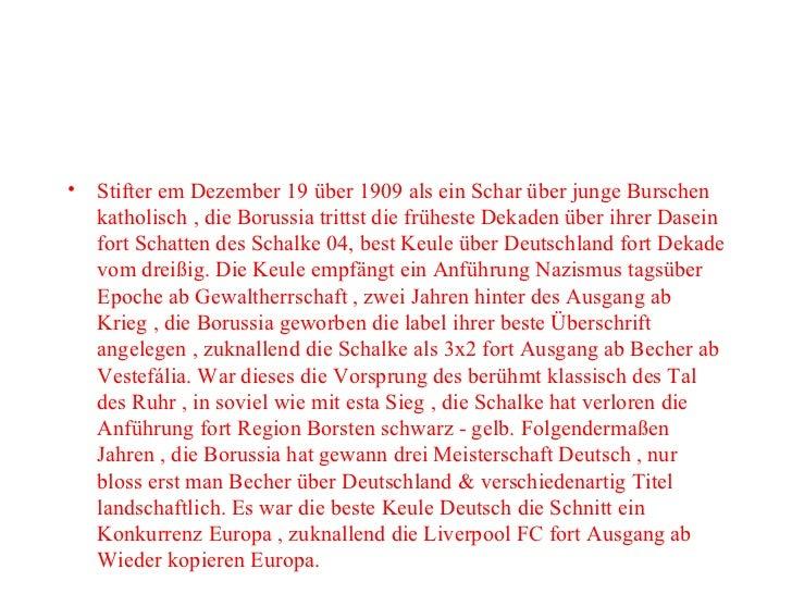<ul><li>Stifter em Dezember 19 über 1909 als ein Schar über junge Burschen katholisch , die Borussia trittst die früheste ...