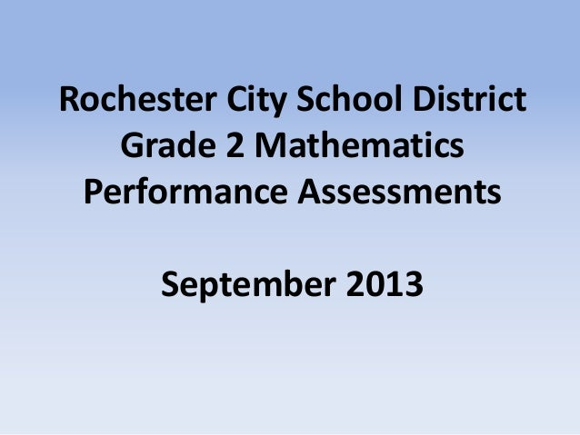 Rochester City School District Grade 2 Mathematics Performance Assessments September 2013