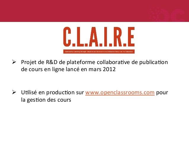 Ø Projet  de  R&D  de  plateforme  collaboraMve  de  publicaMon   de  cours  en  ligne  lancé  ...