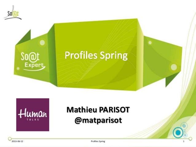 2013-06-12 Profiles Spring 1Mathieu PARISOT@matparisot