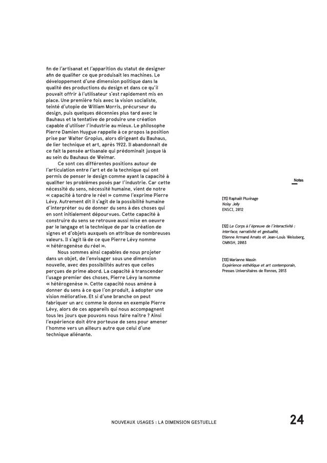 32NOUVEAUX USAGES : LA DIMENSION GESTUELLE [14] SketchPad, Ivan Sutherland, programme informatique, MIT, 1963 [16] Le Corp...