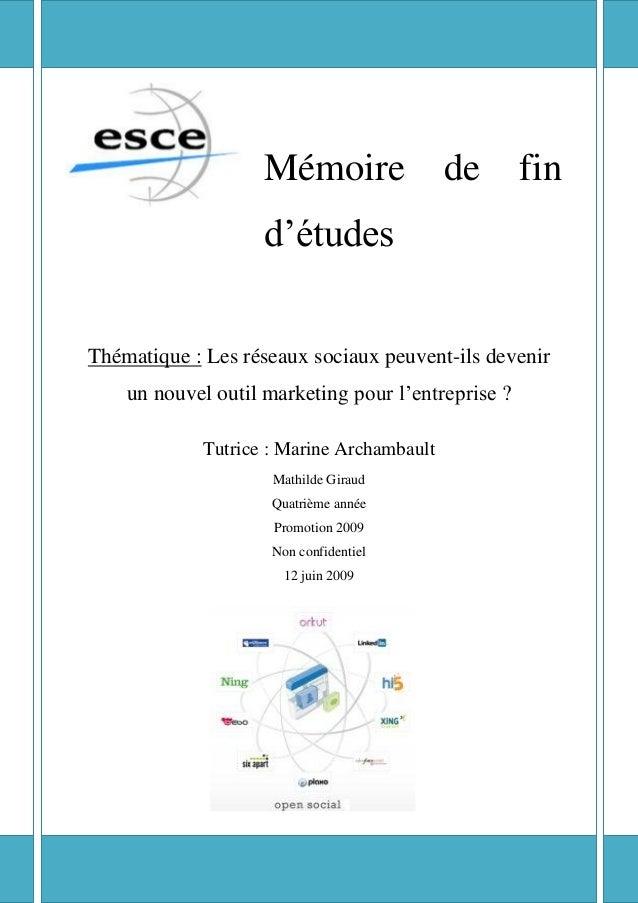 """Mémoire                de       fin                     d""""étudesThématique : Les réseaux sociaux peuvent-ils devenir     u..."""