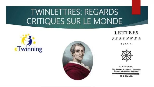 TWINLETTRES: REGARDS CRITIQUES SUR LE MONDE