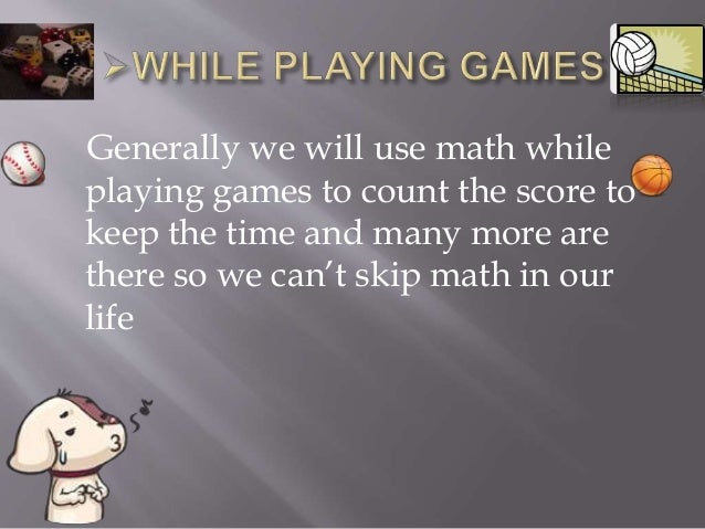 Math in our daily life