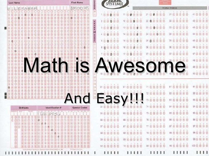 Math is Awesome And Easy!!!