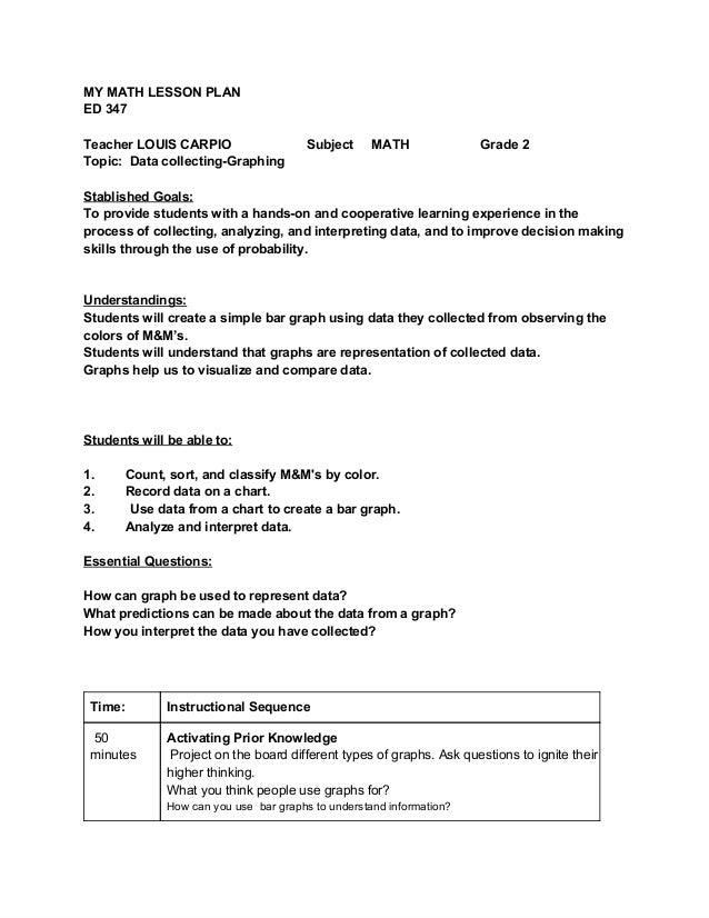 MYMATHLESSONPLAN ED347    TeacherLOUISCARPIO SubjectMATH Grade2 Topic:DatacollectingGrap...
