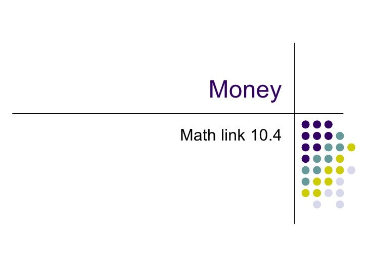 Money Math link 10.4