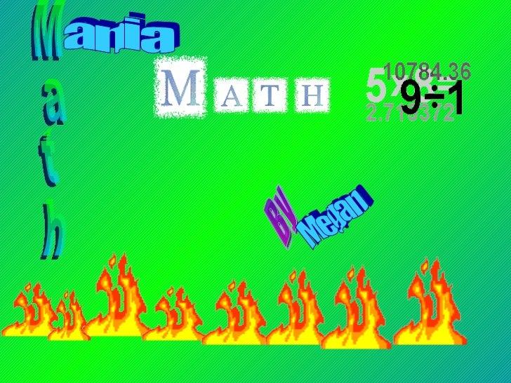 Math ania By Megan