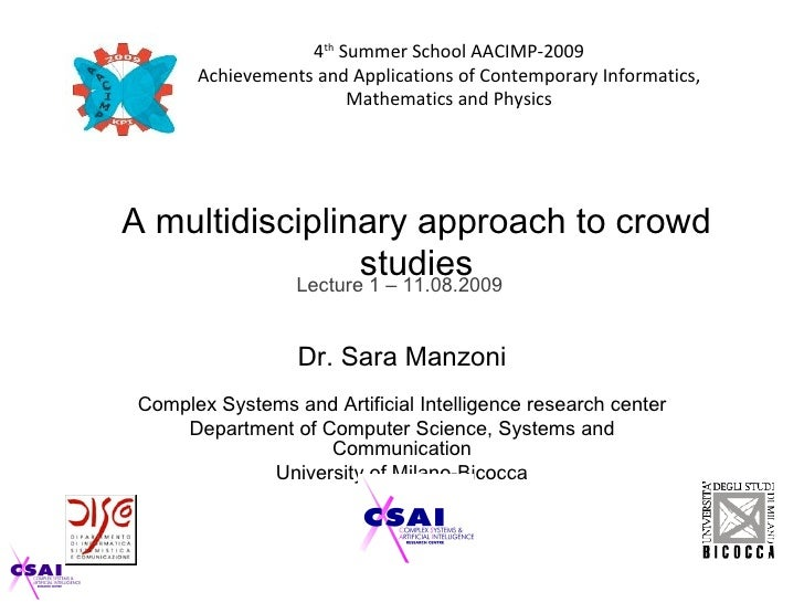 4th Summer School AACIMP-2009        Achievements and Applications of Contemporary Informatics,                         Ma...