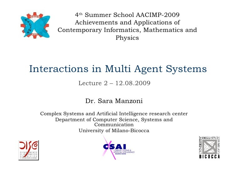 4th Summer School AACIMP-2009              Achievements and Applications of         Contemporary Informatics, Mathematics ...