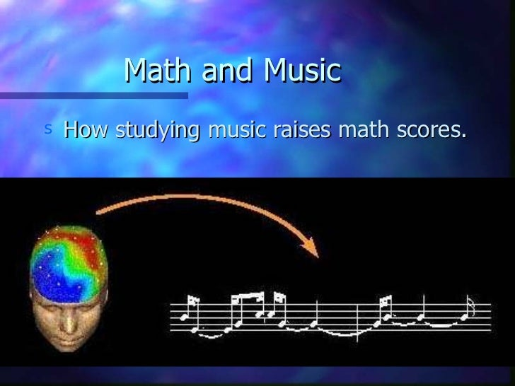 Math and Music <ul><li>How studying music raises math scores. </li></ul>