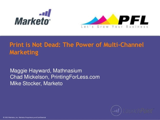 Print is Not Dead: The Power of Multi-Channel Marketing
