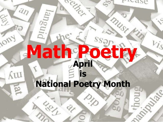 Math PoetryApril is National Poetry Month