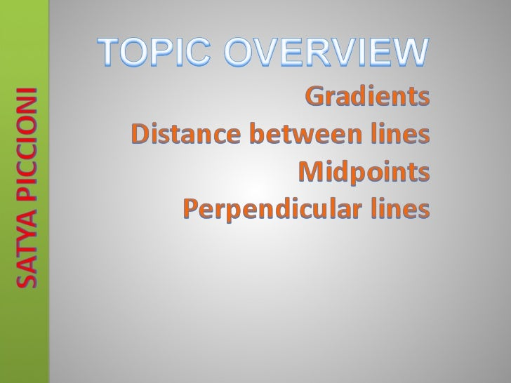 Gradient measures the steepness of a slope.• Step 1: Measure the rise (difference in height  between 2 points)• Step 2 : M...