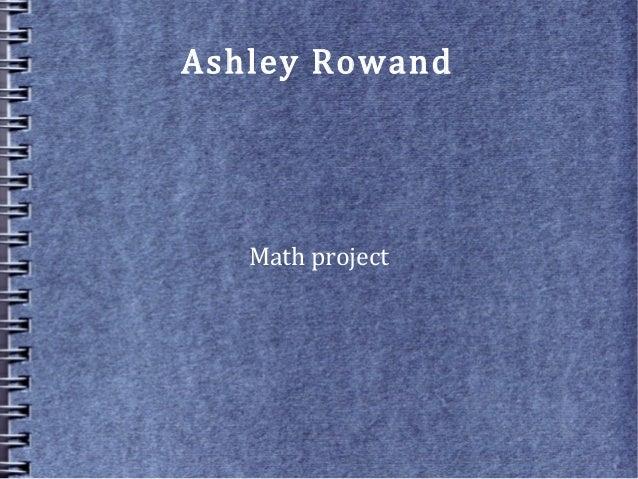 Ashley Rowand Math project
