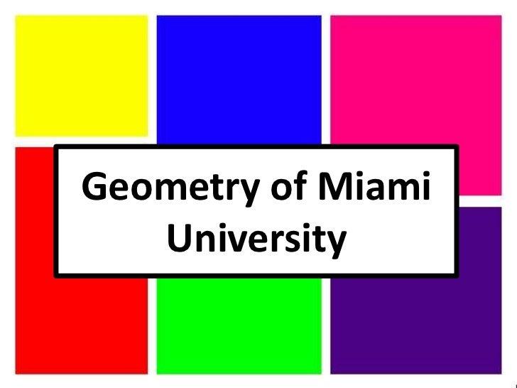 Geometry of Miami   University
