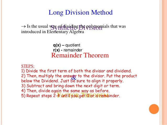 Long division synthetic division remainder theorem and factor theor remainder 5 given use long division ccuart Images