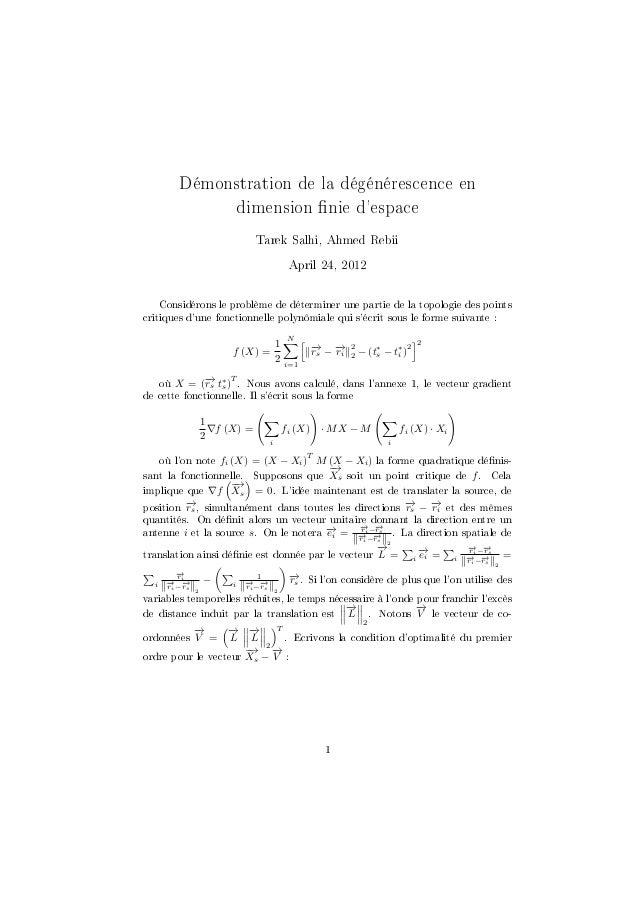 Démonstration de la dégénérescence en dimension nie d'espace Tarek Salhi, Ahmed Rebii April 24, 2012  Considérons le probl...