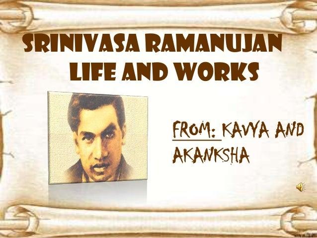 srinivasa ramanujan srinivasa ramanujan life and works from kavya