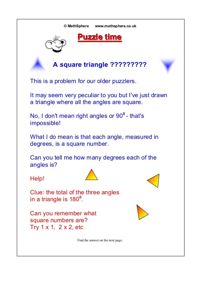 © MathSphere www.mathsphere.co.uk PPPuuuzzzzzzllleee tttiiimmmeee A square triangle ????????? This is a problem for our ol...