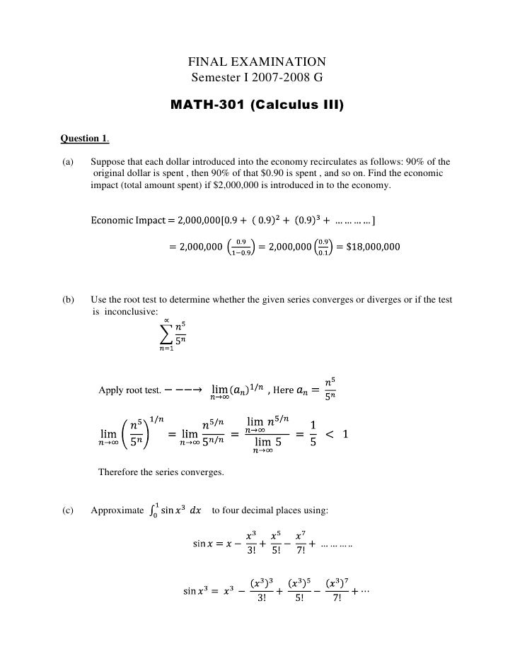 FINAL EXAMINATION <br />Semester I 2007-2008 G<br />MATH-301 (Calculus III) <br />Question 1.<br />         <br />Suppose ...
