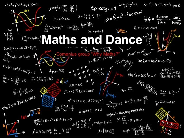"""Maths and Dance Comenius group """"Why Maths?"""""""