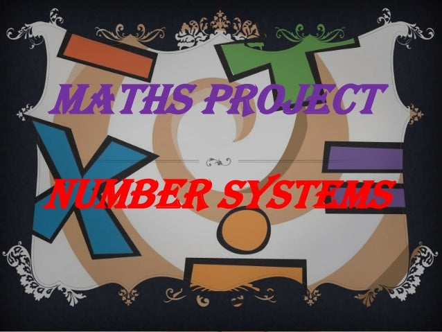 Maths Project NUMBER SYSTEMS