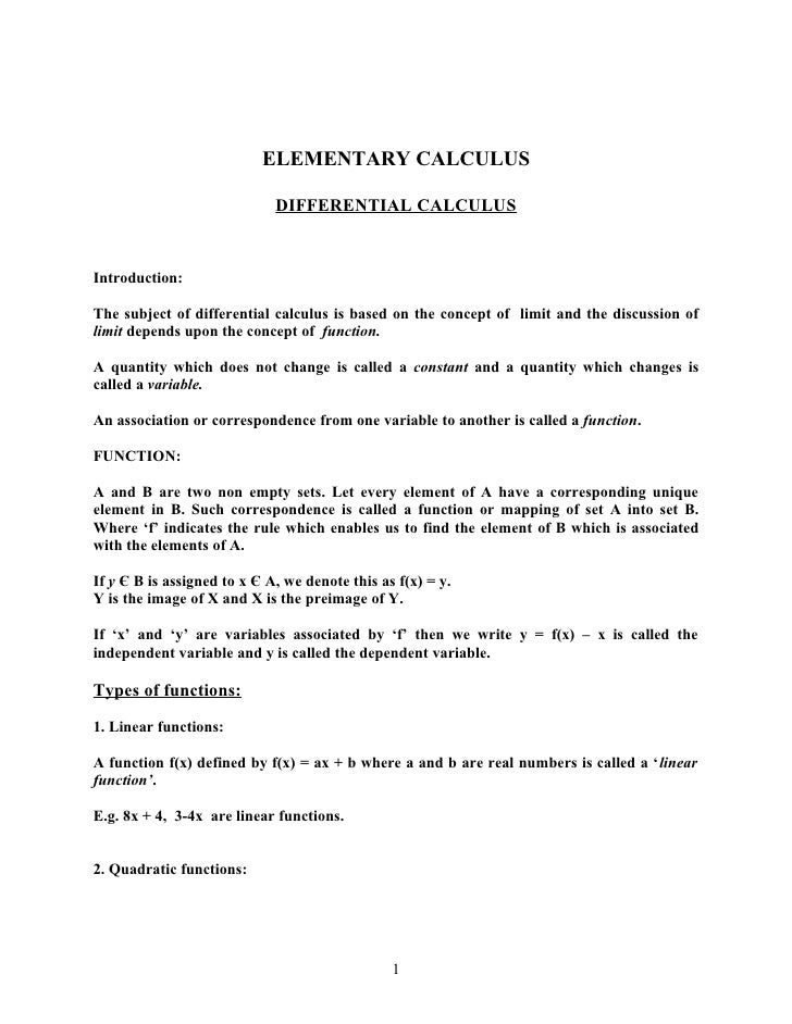 ELEMENTARY CALCULUS                               DIFFERENTIAL CALCULUS   Introduction:  The subject of differential calcu...